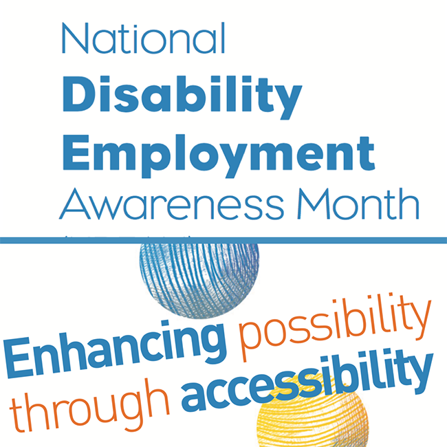National Disability Employee Awareness Month - Enhancing possibility through accessibility