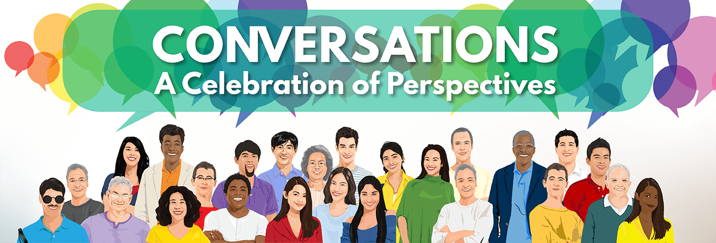 AAPI Heritage Month 2021; Conversations: A celebration of perspectives