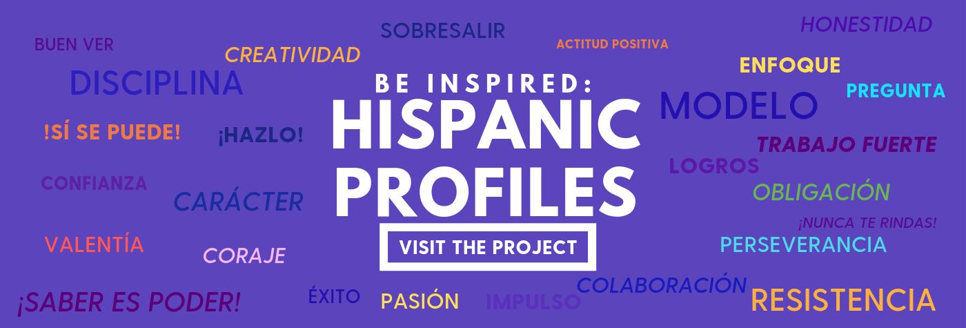 Be Inspired: Hispanic Profiles