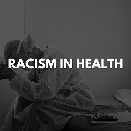 Racism in Health