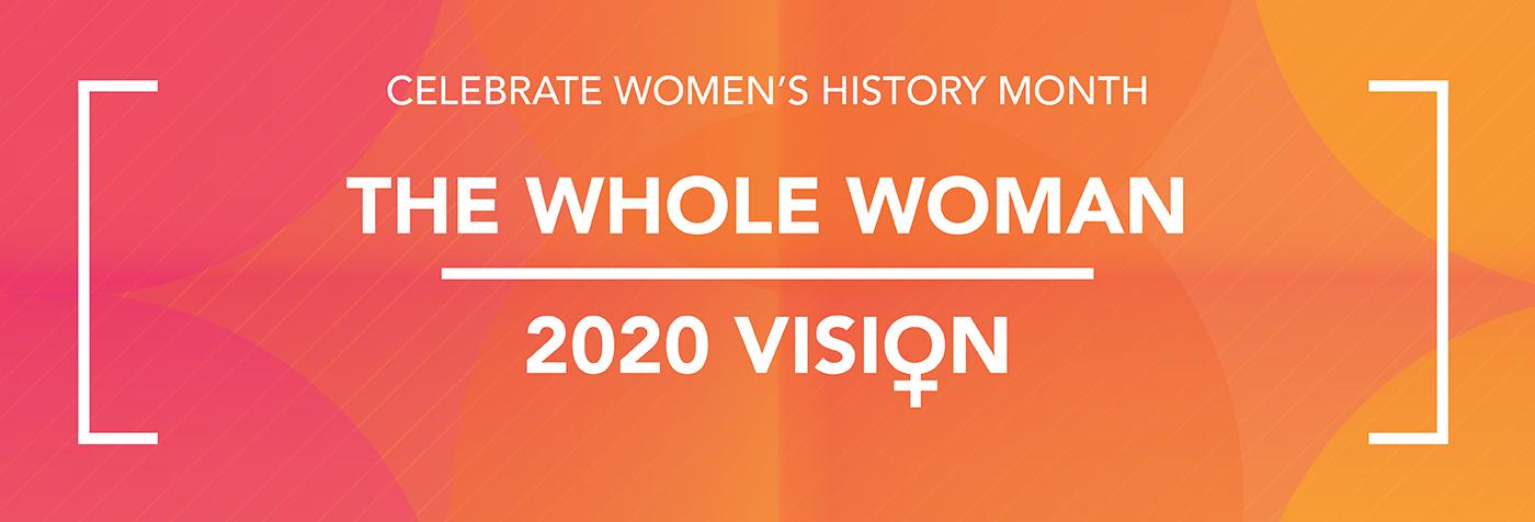 Celebrate Women's History Month 2020