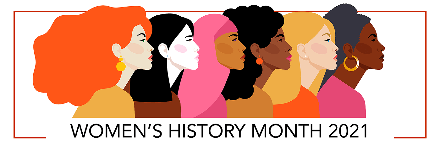 Women's History Month 2021 | Office of Equity, Diversity and Inclusion