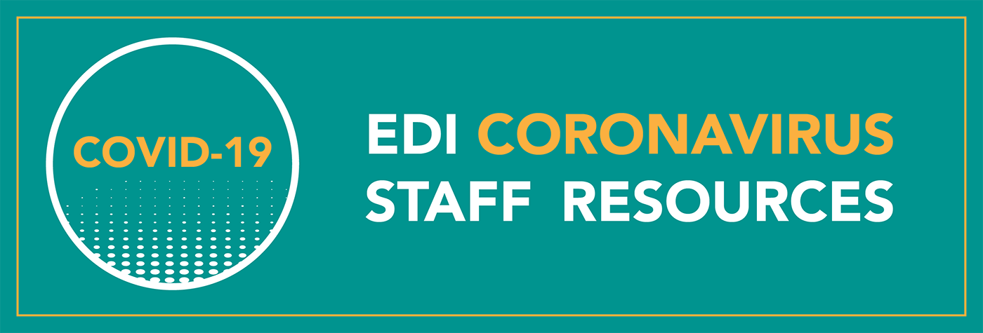 EDI Coronavirus Staff Resources