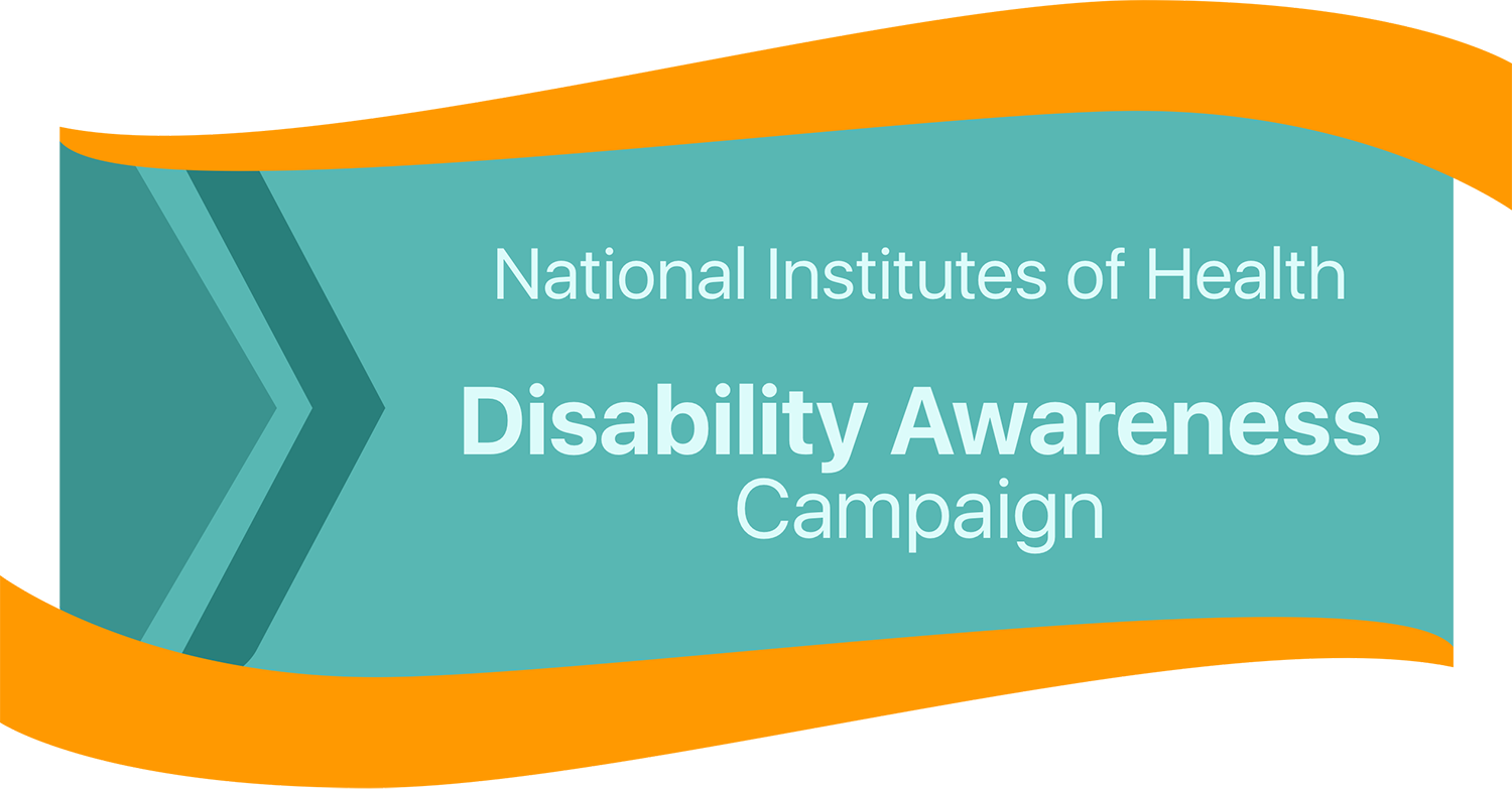 National Insitutes of Health Disability Awareness Campaign