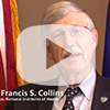"Watch Director Dr. Francis S. Collins - ""NIH's Commitment"""