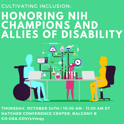 Cultivating Inclusion: Honoring NIH Champions and Allies of Disability