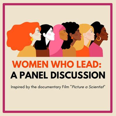 Women Who Lead: Inspired by the documentary film Picture a Scientist