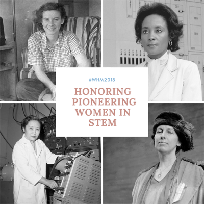 Honoring Pioneering Women in STEM. A collage of Esther Lederberg, Annie Easley, Chien-Sung Wu, and Nora Stanton Barney
